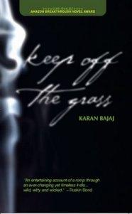 Keep off the grass - Karan Bajaj